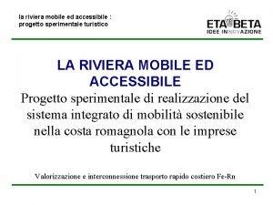 la riviera mobile ed accessibile progetto sperimentale turistico