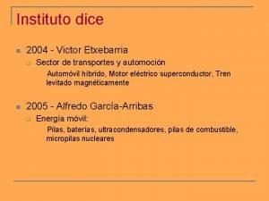 Instituto dice n 2004 Victor Etxebarria q Sector