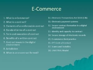ECommerce 1 What is eCommerce 10 Electronic Transactions