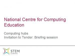 National Centre for Computing Education Computing hubs Invitation