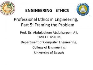 ENGINEERING ETHICS Professional Ethics in Engineering Part 5