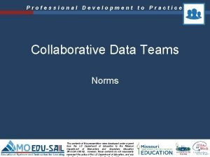 Professional Development to Practice Collaborative Data Teams Norms