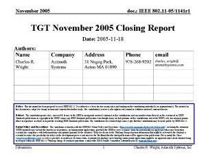 November 2005 doc IEEE 802 11 051141 r