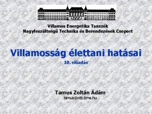 Villamos Energetika Tanszk Nagyfeszltsg Technika s Berendezsek Csoport