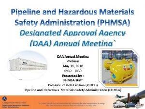 Designated Approval Agency DAA Annual Meeting DAA Annual