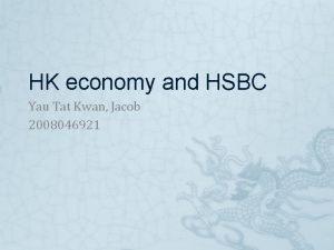 HK economy and HSBC Yau Tat Kwan Jacob