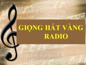 GING HT VNG RADIO MC TIU NGHA T