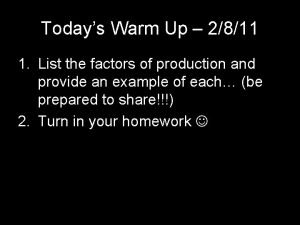 Todays Warm Up 2811 1 List the factors