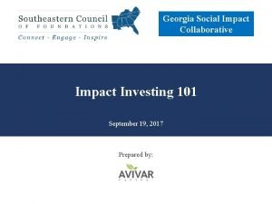 Georgia Social Impact Collaborative Impact Investing 101 September