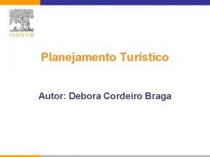 Planejamento Turstico Autor Debora Cordeiro Braga Planejamento Turstico