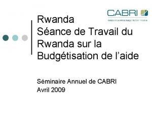 Rwanda Sance de Travail du Rwanda sur la