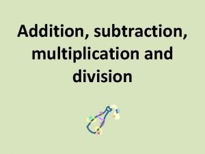 Addition subtraction multiplication and division Addition Subtraction Hyperlinks