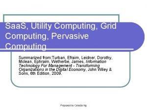 Saa S Utility Computing Grid Computing Pervasive Computing