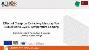 Effect of Creep on Refractory Masonry Wall Subjected
