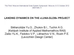 The Third Moscow International Solar System Symposium Moscow