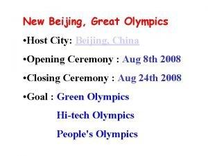 New Beijing Great Olympics Host City Beijing China