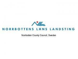 Norrbotten County Council Sweden County Council Chief Executive