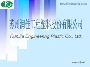 Run Jia Engineering plastic Run Jia Engineering Plastic