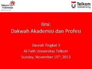 Ilmi Dakwah Akademisi dan Profesi Daurah Tingkat 3