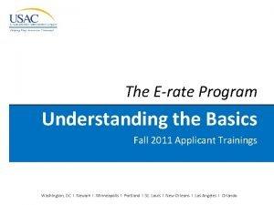 The Erate Program Understanding the Basics Fall 2011