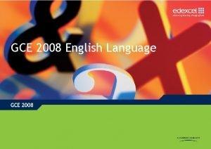 GCE 2008 English Language GCE English Language Key