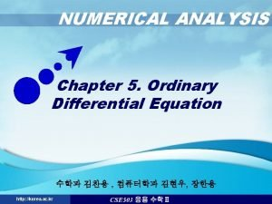NUMERICAL ANALYSIS Chapter 5 Ordinary Differential Equation http