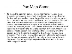 Pac Man Game To make the pac man