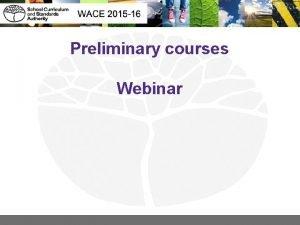 Preliminary courses Webinar Preliminary courses The courses are