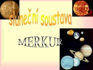 Merkurovy Msce Asi se ptte jestli m Merkur