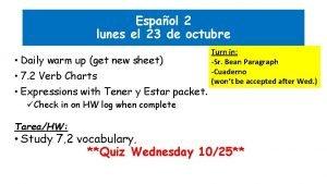 Espaol 2 lunes el 23 de octubre Daily