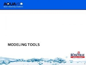 MODELING TOOLS 1 What is GMS Groundwater Modeling