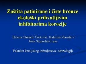Zatita patinirane i iste bronce ekoloki prihvatljivim inhibitorima