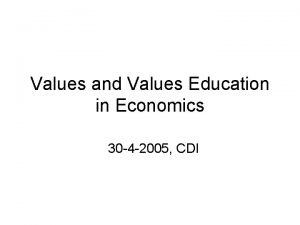 Values and Values Education in Economics 30 4