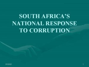 SOUTH AFRICAS NATIONAL RESPONSE TO CORRUPTION 3102021 1
