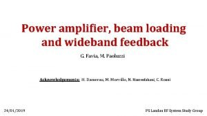 Power amplifier beam loading and wideband feedback G