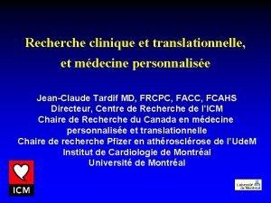 Recherche clinique et translationnelle et mdecine personnalise JeanClaude