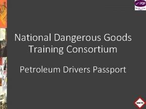 National Dangerous Goods Training Consortium Petroleum Drivers Passport