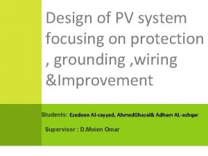 Design of PV system focusing on protection grounding