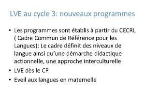 LVE au cycle 3 nouveaux programmes Les programmes