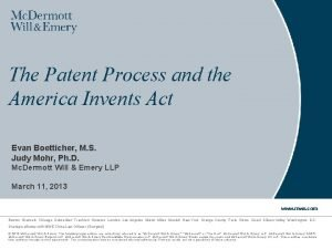 The Patent Process and the America Invents Act