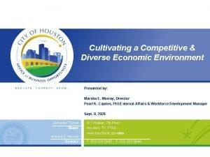 Cultivating a Competitive Diverse Economic Environment EDUCATE CONNECT