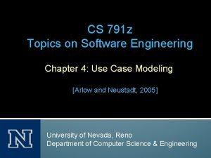 CS 791 z Topics on Software Engineering Chapter