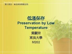 n Temperature n Relative Humidity n Ventilation n