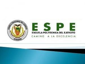 ESCUELA POLITCNICA DEL EJRCITO CARRERA DE CIENCIAS DE
