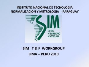 INSTITUTO NACIONAL DE TECNOLOGIA NORMALIZACION Y METROLOGIA PARAGUAY