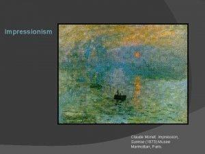 Impressionism Claude Monet Impression Sunrise 1873 Musee Marmottan