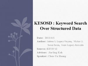 KESOSD Keyword Search Over Structured Data Date 201341