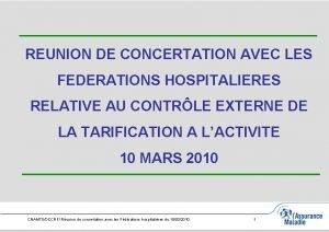 REUNION DE CONCERTATION AVEC LES FEDERATIONS HOSPITALIERES RELATIVE
