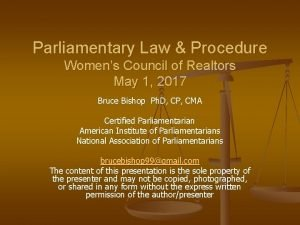Parliamentary Law Procedure Womens Council of Realtors May