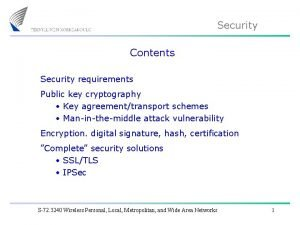 Security Contents Security requirements Public key cryptography Key